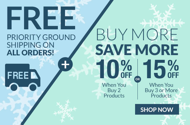 FREE Priority Ground Shipping All Orders, Buy More Save More: 10% Off When You Buy 2 Products, 15% Off When You Buy 3 or More Products